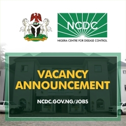 NCDC is currently Recruiting, See how to Apply