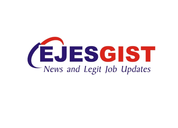 EJESGIST I Latest Naija News today and Job Vacancies